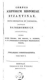 Constantini Porphyrogenitus: De ceremoniis aulae Byzantinae libri duo Graece et Latine