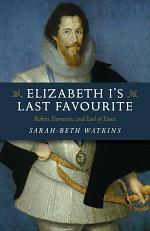 Elizabeth I's Last Favourite