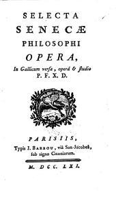 Opera in Gallicum versa, opera & studio P. F. X. D. - Parisiis, Barbon 1761