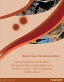 Natural Resource Conservation  Pearson New International Edition