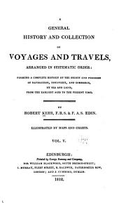 A General History and Collection of Voyages and Travels: Volume 5