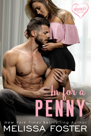 In for a Penny  The Whiskeys  Dark Knights at Peaceful Harbor  Contemporary Romance Novella