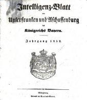 Intelligenzblatt von Unterfranken und Aschaffenburg des Königreichs Bayern: 1852