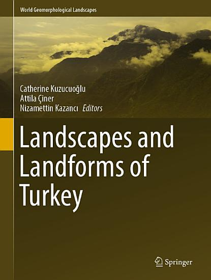 Landscapes and Landforms of Turkey PDF
