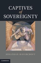 Captives of Sovereignty