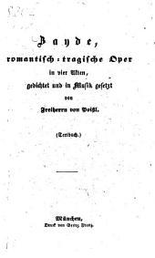 Zayde: Romantisch-tragische Oper in vier Akten