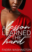 A Lesson Learned the Hard Way Book