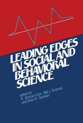 Leading Edges in Social and Behavioral Science