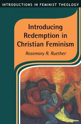 Introducing Redemption In Christian Feminism Book PDF