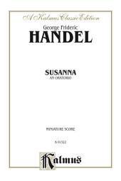 Susanna, An Oratorio: For SSSATBBB Solo and SATB Chorus/Choir (Miniature Score)