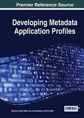 Developing Metadata Application Profiles