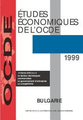 Études économiques de l'OCDE : Bulgarie 1999