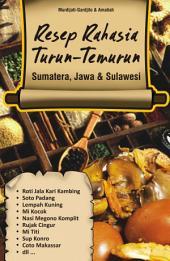 Resep Rahasia Turun Temurun Sumatera, Jawa & Sulawesi