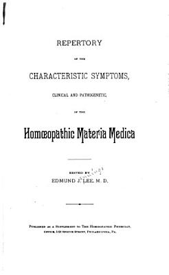 Repertory of the Characteristic Symptoms  Clinical   Pathogenetic  of the Homoeopathic Materia Medica PDF