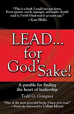 Lead    for God s Sake