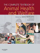 The Complete Textbook of Animal Health & Welfare E-Book