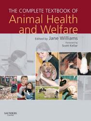The Complete Textbook Of Animal Health Welfare E Book Book PDF