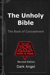 The Unholy Bible The Book Of Concealment Book PDF