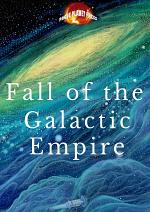 Fall of the Galactic Empire