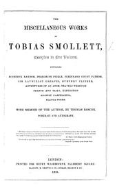The Miscellaneous Works of Tobias Smollett ... With Memoir of the Author, by Thomas Roscoe