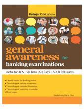 GENERAL AWARENESS FOR IBPS, SBI, BANKING EXAMINATIONS