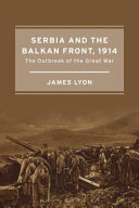 Serbia and the Balkan Front, 1914