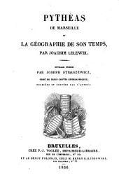 Pythéas de Marseille et la géographie de son temps, publ. par J. Straszéwicz