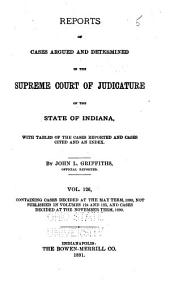 Reports of Cases Argued and Determined in the Supreme Court of Judicature of the State of Indiana: Volume 126