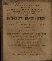 Animadversiones in ea, qvae Josephvs Barre ... de Friderico Brvnswicensi commentatvs est