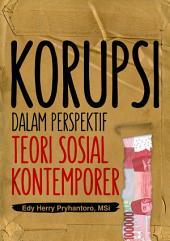 Korupsi Dalam Perspektif Teori Sosial Kontemporer