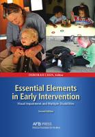 Essential Elements in Early Intervention  Visual Impairment and Multiple Disabilities  Second Edition PDF