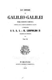 Le opere di Galileo Galilei: Opere fisico-matematiche. 1854-1855