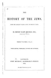 The History of the Jews from the Earliest Period Down to Modern Times