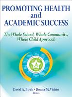 Promoting Health and Academic Success PDF