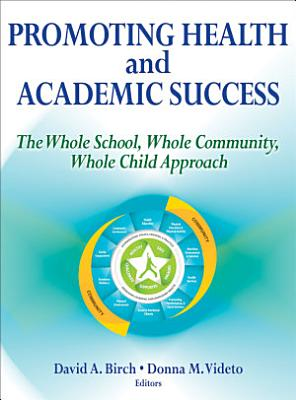 Promoting Health and Academic Success