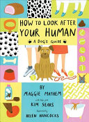 Download How to Look After Your Human Book