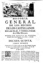 Historia general de los hechos de los castellanos en las islas y tierra firme del mar oceano: Volumen 5