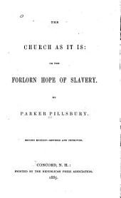 The Church as it is: Or, The Forlorn Hope of Slavery, Issue 3