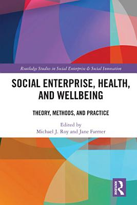 Social Enterprise  Health  and Wellbeing