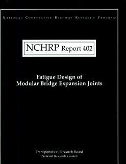Fatigue Design of Modular Bridge Expansion Joints Book