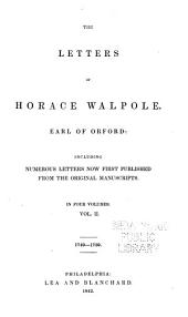 The Letters of Horace Walpole: Earl of Orford: Including Numerous Letters Now First Published from the Original Manuscripts ...
