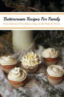 Buttercream Recipes For Family