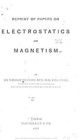 Reprint of Papers on Electrostatics and Magnetism: Volume 2