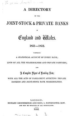 A directory of the joint stock and private banks in England and Wales PDF