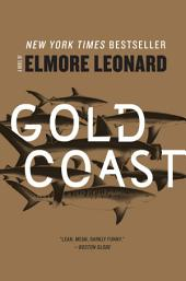 Gold Coast: A Novel