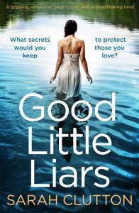 Good Little Liars Book