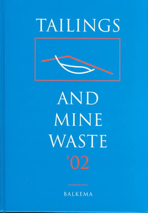 Tailings and Mine Waste 2002