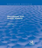 Herodotus and Greek History (Routledge Revivals)