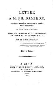 Lettre à M.Ph. Damiron sur un article de son essai sur l'histoire de la philosophie en France au dix-neuvième siècle