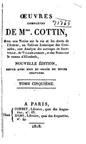 Oeuvres complètes de Mme. Cottin: avec une notice sur la vie et les écrits de l'auter, Volume5